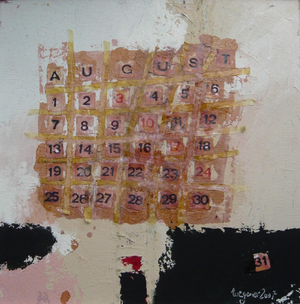 Kalendarium VIII - August 2008